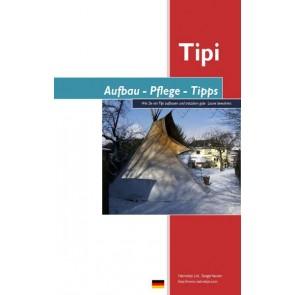 Aufbauanleitung für ein Tipi, Einmast-Tipi, Lining oder Ozan